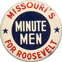 Missouri's Minute Men For Roosevelt