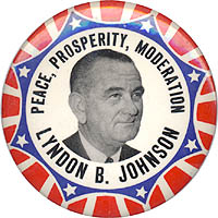 Peace, Prosperity, Moderation / Lyndon B. Johnson