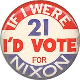 If I Were 21 I'd Vote for Nixon