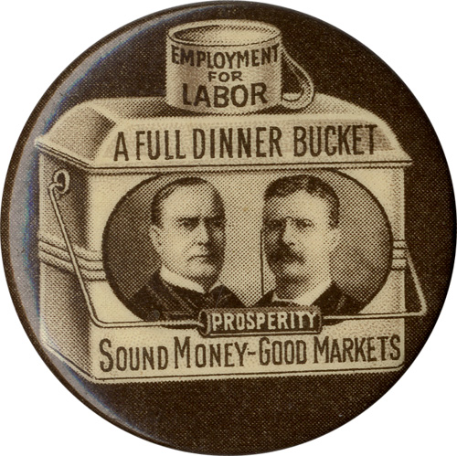 McKinley and Roosevelt: A Full Dinner Bucket