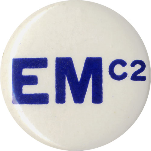 Eugene McCarthy: Unusual Relativity Equation button (1972)