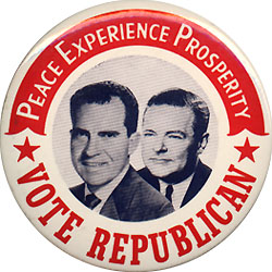 Nixon and Lodge: Peace Experience Prosperity classic jugate pinback