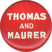 Thomas and Maurer: 1928 Socialist Party official button