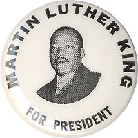 Martin Luther King, Jr.: 1968 Campaign FOR PRESIDENT picture button