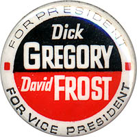 Dick Gregory David Frost (Peace & Freedom Party)
