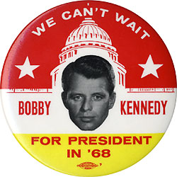 Robert Kennedy: Large WE CAN'T WAIT Bobby Kennedy...in '68 button