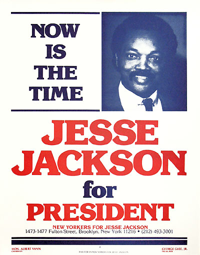 Jesse Jackson: NOW IS THE TIME New York primary campaign poster