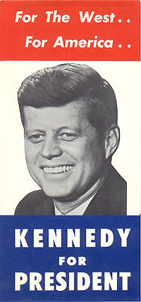 For The West.. For America.. KENNEDY for President