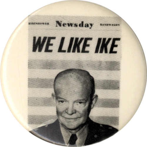Dwight Eisenhower: WE LIKE IKE Newsday picture button