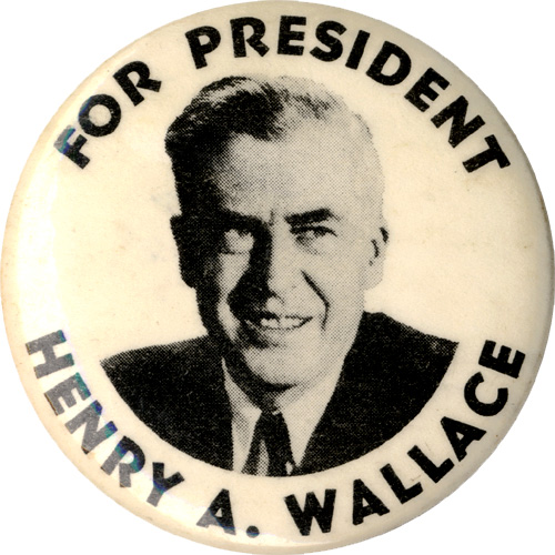 For President Henry A. Wallace