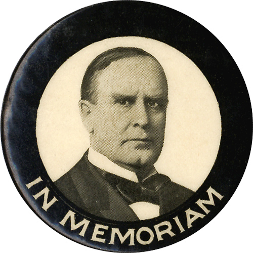 William McKinley: IN MEMORIAM memorial pinback (1.75