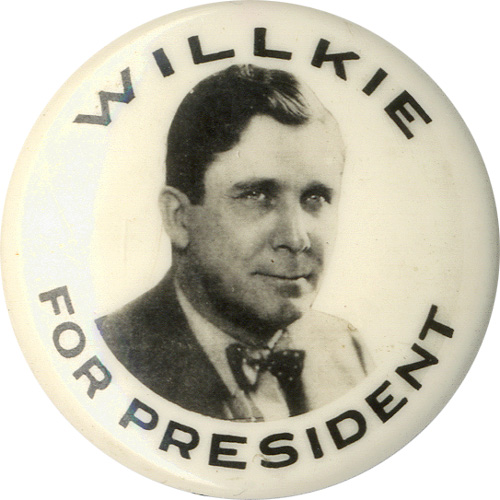 Wendell Willkie: FOR PRESIDENT photo button