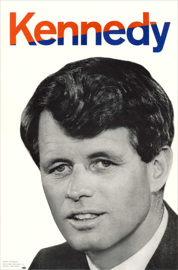Robert Kennedy: Official campaign poster