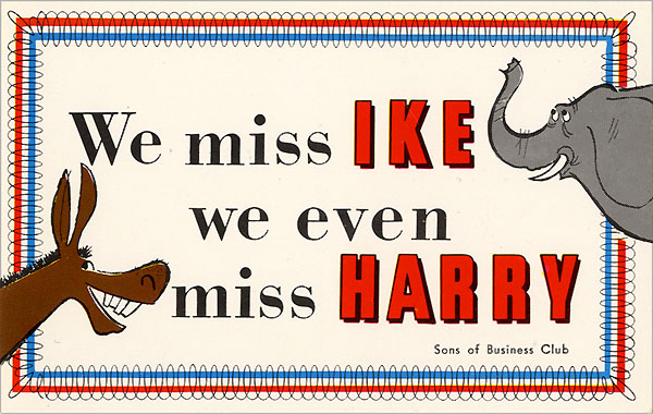 We Miss IKE...we even miss HARRY