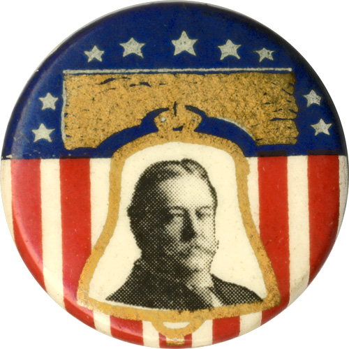 William Howard Taft: Classic Liberty Bell pinback