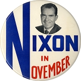 Richard Nixon: Classic NIXON IN NOVEMBER 6-inch button