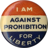 I am against Prohibition for Liberty
