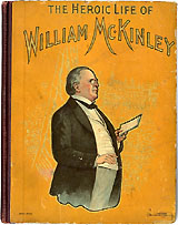 The Heroic Life of William McKinley
