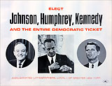 Elect Johnson, Humphrey, Kennedy