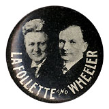 LaFollette and Wheeler: Rare, mint third party jugate