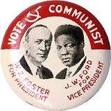 Vote Communist W.Z. Foster J.W. Ford