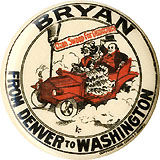 William Jennings Bryan: From Denver to Washington classic cartoon pinback