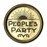 People's Party: Scarce celluloid lapel stud