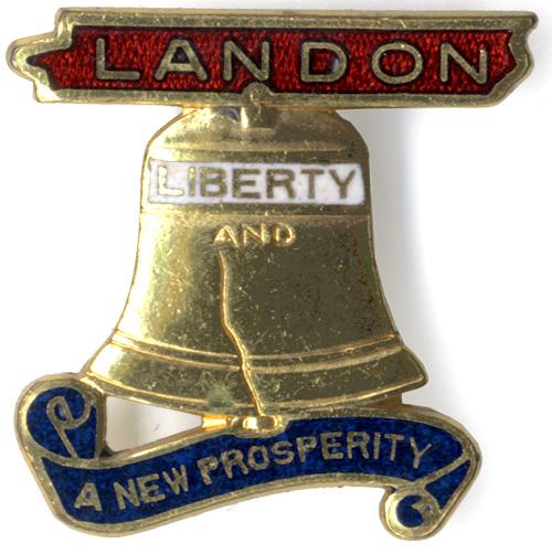 Alfred Landon: Liberty and a New Prosperity enamel pin