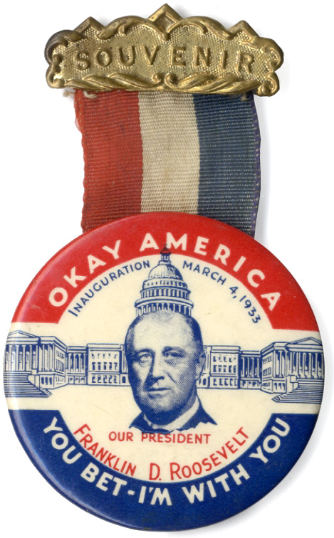 Franklin Roosevelt: Classic Okay America first inaugural badge