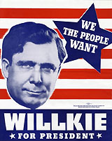 Wendell Willkie: We the People Want Willkie for President campaign poster