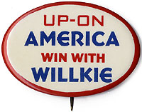 Wendell Willkie: UP-ON AMERICA oval celluloid button