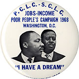 Martin Luther King, Jr. and Ralph Abernathy: 1968 Poor People's Campaign button