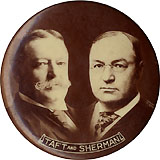 Taft and Sherman: Scarce sepia photo jugate pinback