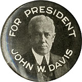 For President John W. Davis scarce celluloid pinback