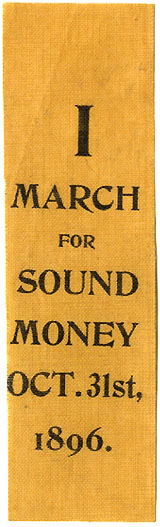 William McKinley: I March for Sound Money Oct. 31, 1896 ribbon