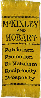 McKinley and Hobart: PATRIOTISM, PROTECTION, BI-METALISM... ribbon