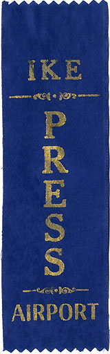Dwight Eisenhower: PRESS AIRPORT event ribbon