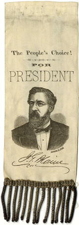 James G. Blaine: THE PEOPLE'S CHOICE FOR PRESIDENT portrait ribbon