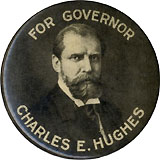 For Governor Charles E. Hughes pinback
