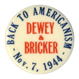 Dewey and Bricker: Rare BACK TO AMERICANISM pinback