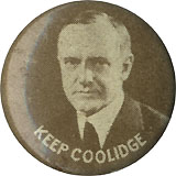 Calvin Coolidge: KEEP COOLIDGE litho button variant