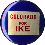 Dwight Eisenhower: COLORADO for IKE state button