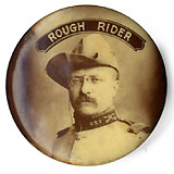 Thodore Roosevelt: Rare ROUGH RIDER photographic lapel stud