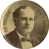 William Jennings Bryan: FOR PRESIDENT photo button w/ National Watchman back paper