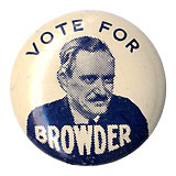 Earl Browder: Scarce VOTE FOR BROWDER picture litho button