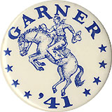 John Nance Garner: Scarce bucking bronc hopeful button
