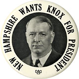 Frank Knox: NEW HAMPSHIRE WANTS KNOX rare picture button