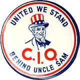 Organized labor / WWII home front: UNITED WE STAND BEHIND UNCLE SAM button