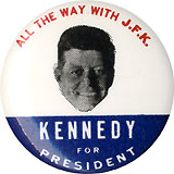 John F. Kennedy: Classic ALL THE WAY WITH J.F.K. picture button