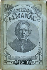 Zachary Taylor: THE WHIG ALMANAC for 1849
